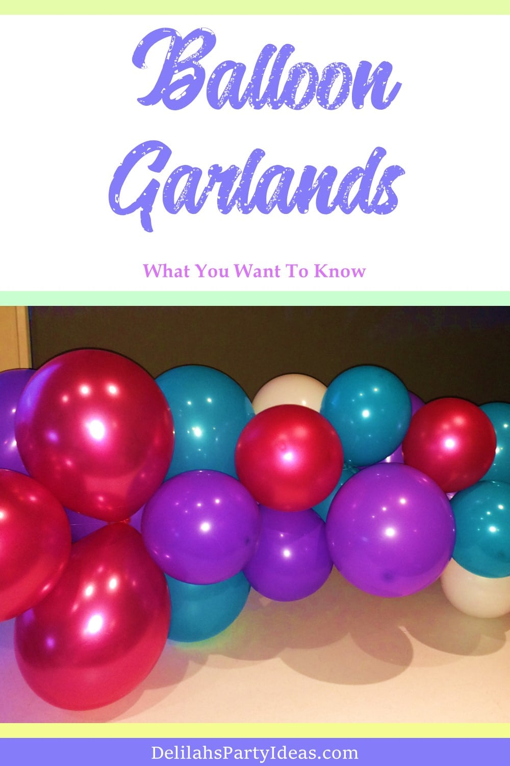 Balloon Garlands Questions and Answers you might have