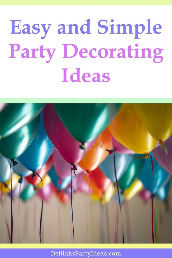 Easy and Simple Party Decorating Ideas