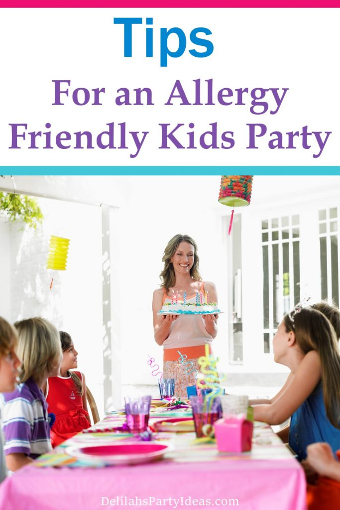 Tip for throwing an awesome allergy friendly kids party