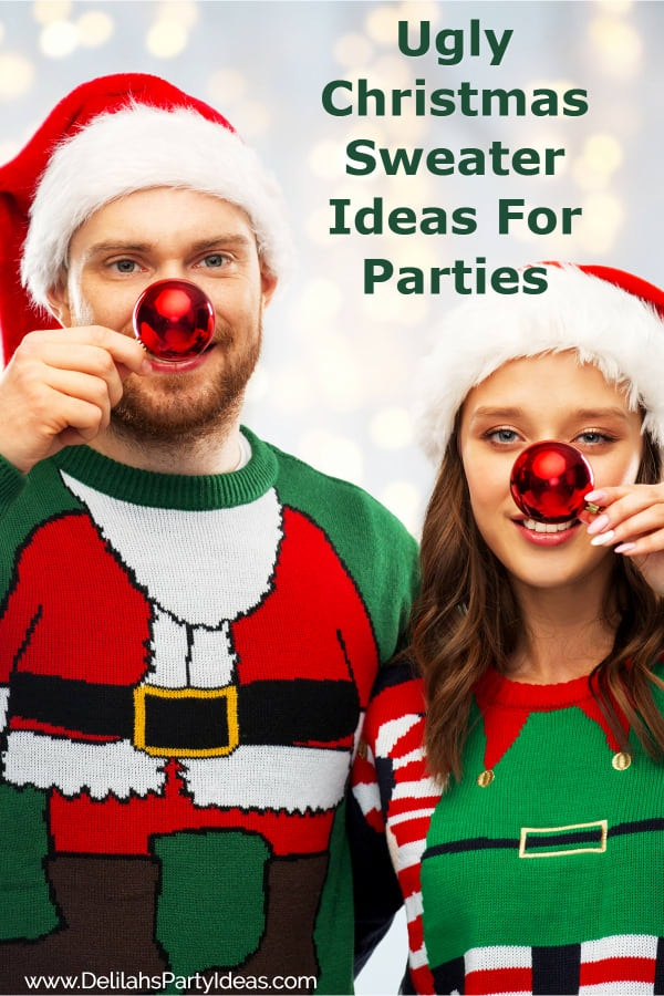 Couple with Ugly Christmas Sweaters on and text Ugly Christmas Sweater Party Ideas