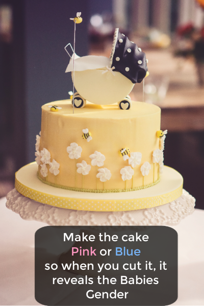 Bee cake with a Pram on the top and type overlay : Make the cake Pink or Blue so when you cut it, it reveals the Babies Gender