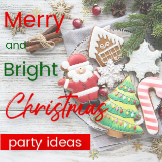 Merry and Bright Christmas Party Ideas