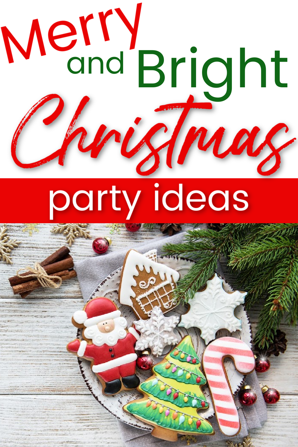 Merry and Bright Christmas Party Ideas Pin