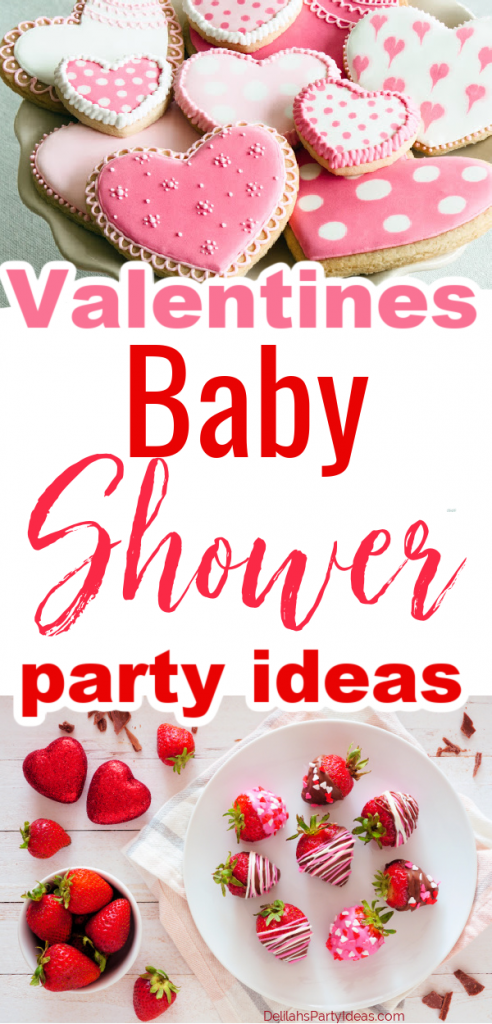 Valentines Baby Shower Party Ideas