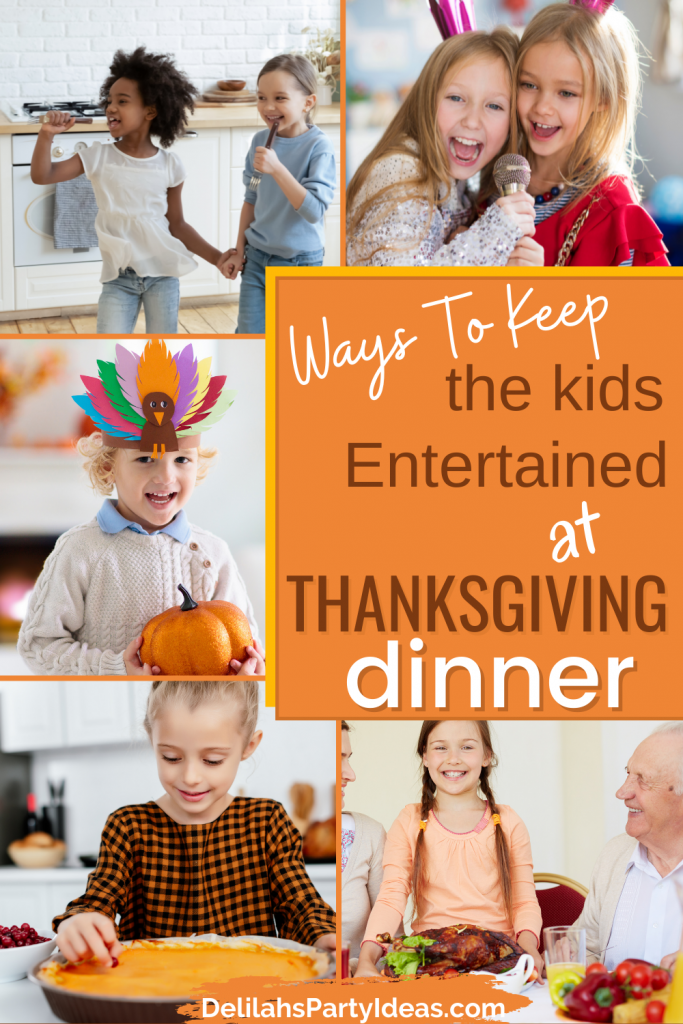 How to keep the kids entertain at Thanksgiving party