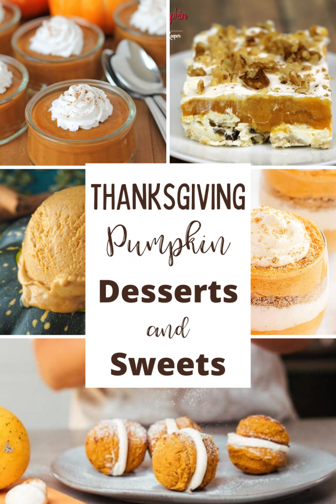 Collage of Thanksgiving Pumpkin Desserts and sweets